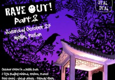 Rave Out! Pt. 2